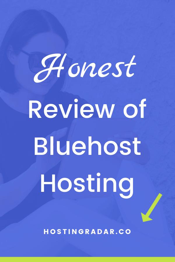 Honest Bluehost review Bluehost coupon - Best web hosting coupons hostingradar Honest Bluehost Reviews Bluehost compared best web hosting how to start a wordpress blog bluehost hostingradar.co